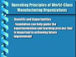operating principles of world class manufacturing organizations8