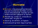 derivatie