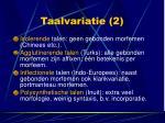 taalvariatie 2