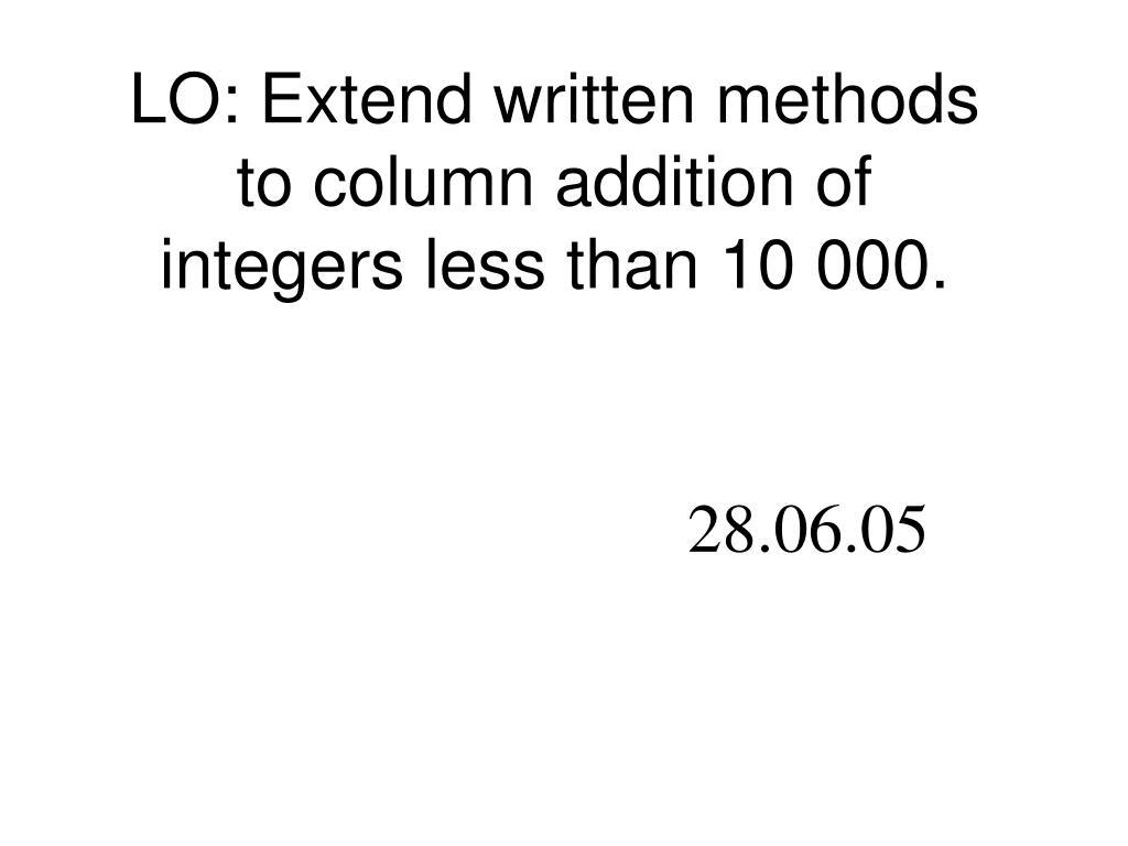 LO: Extend written methods