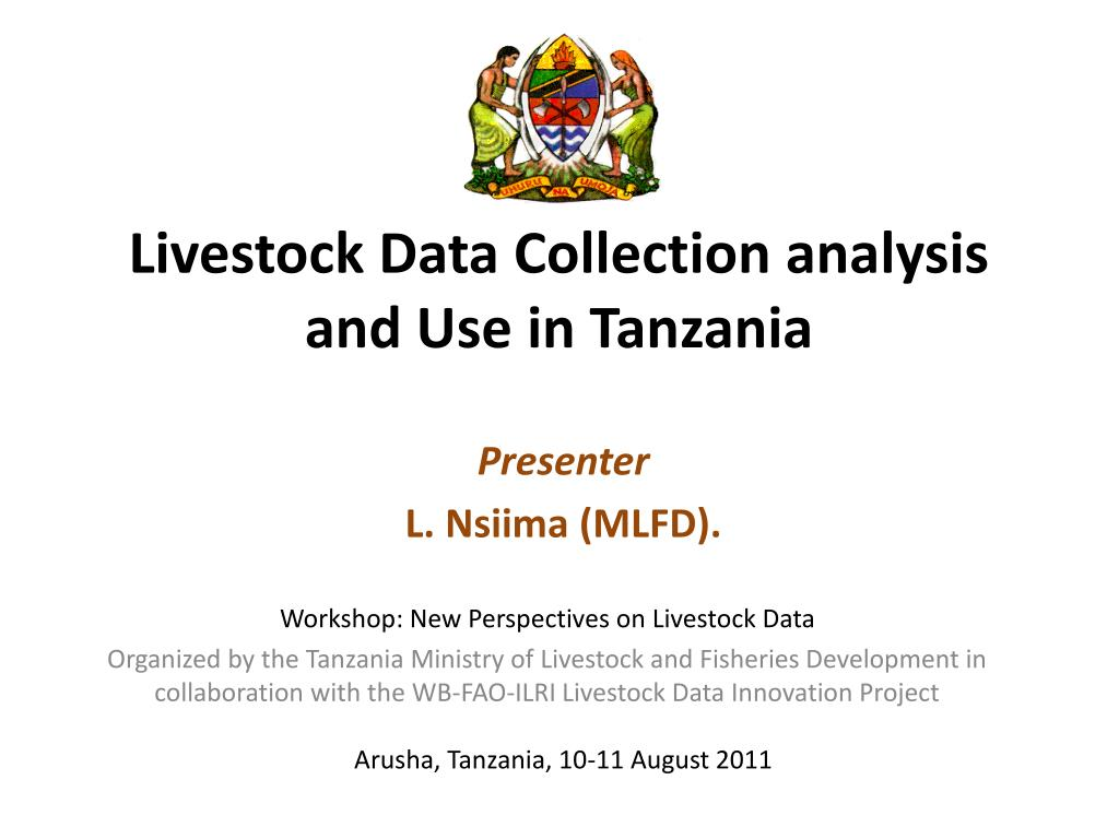 livestock data collection analysis and use in tanzania l.