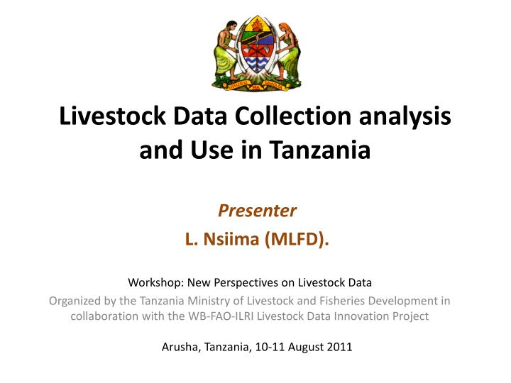 livestock data collection analysis and use in tanzania n.