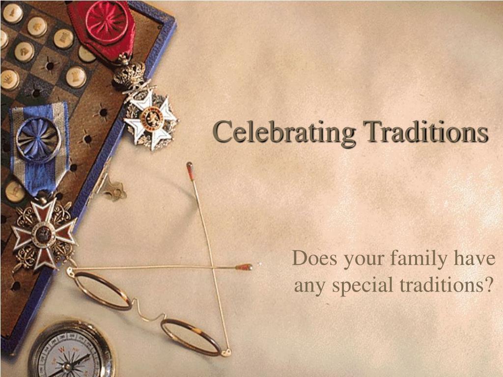 celebrating traditions l.