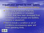 a qualification approach for hvac systems32