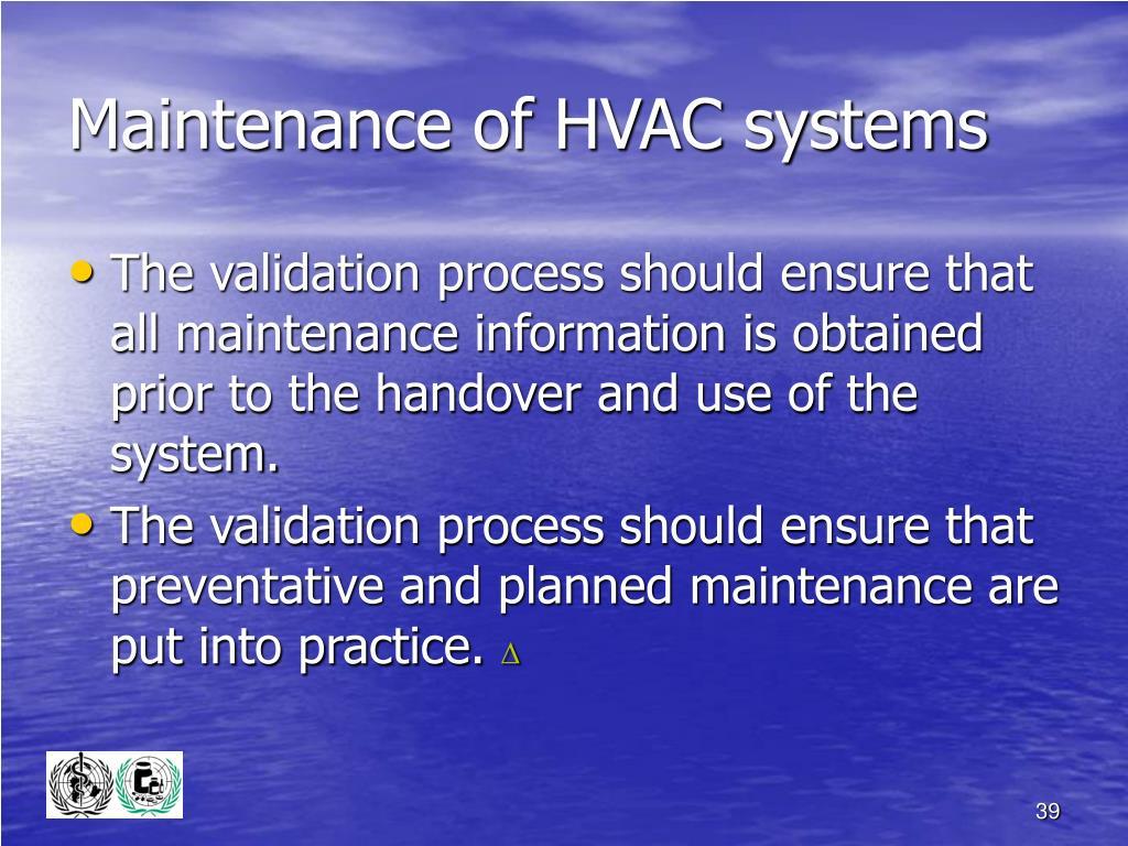 Maintenance of HVAC systems
