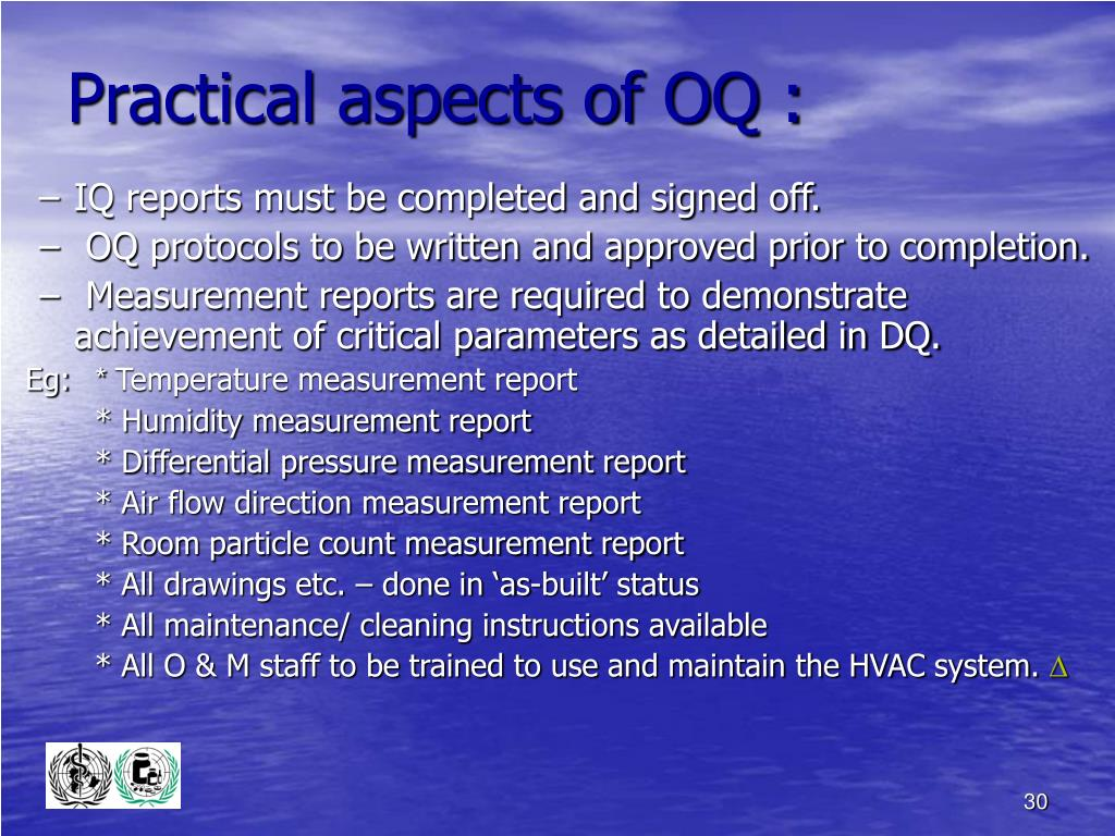 Practical aspects of OQ :