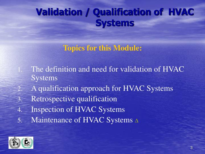 Validation qualification of hvac systems