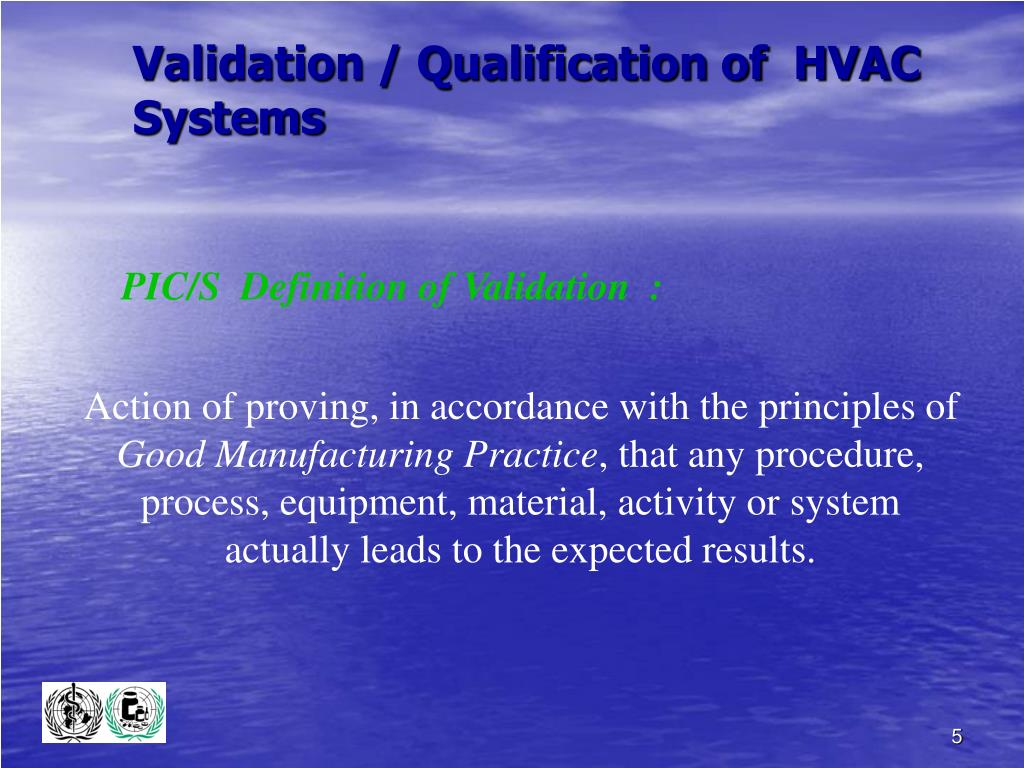 Validation / Qualification of  HVAC Systems