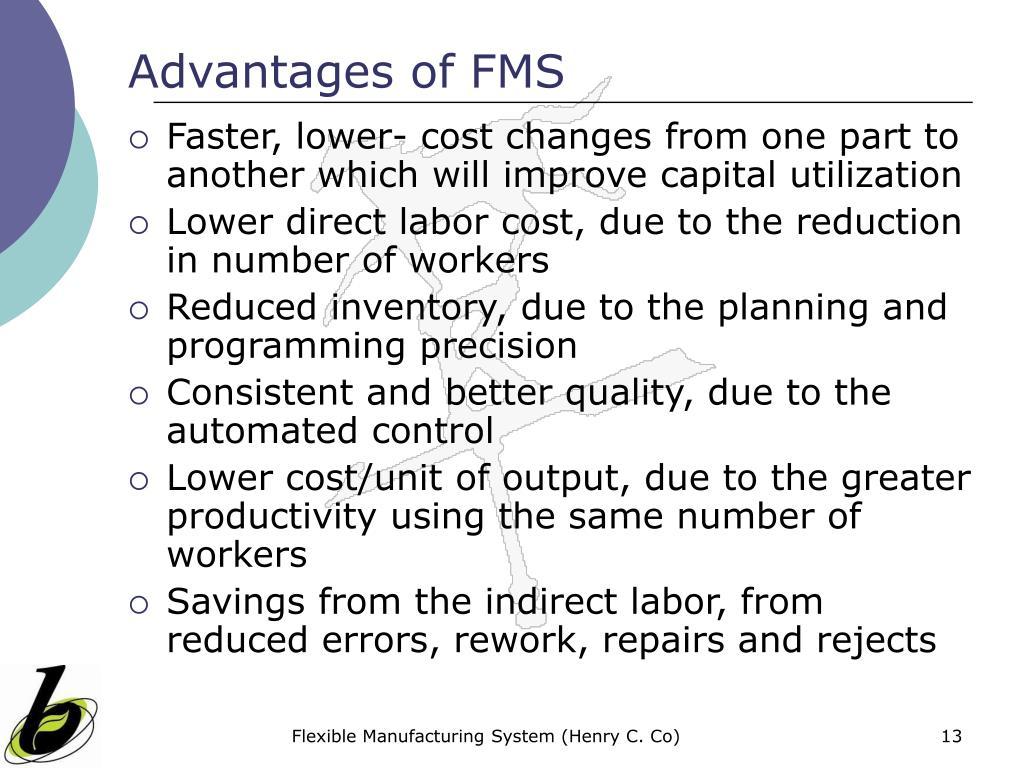 Advantages of FMS