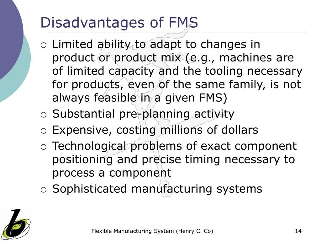 Disadvantages of FMS