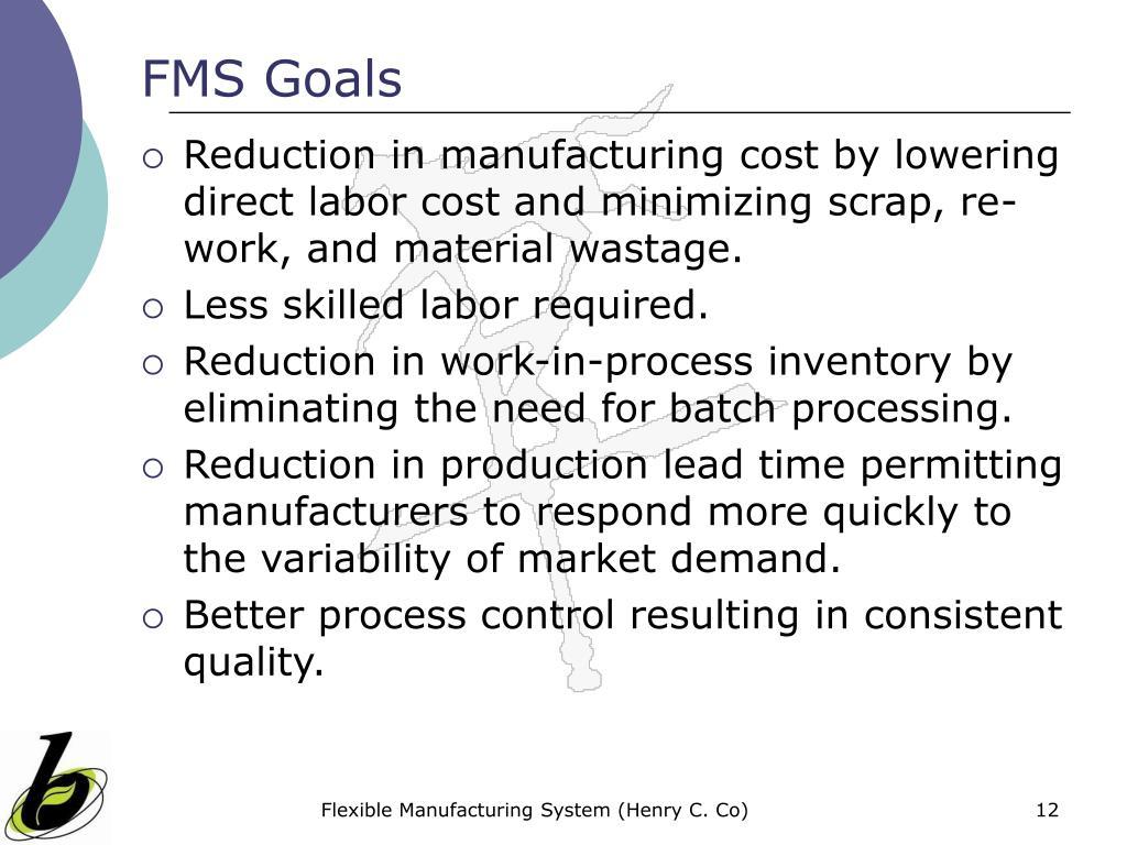 FMS Goals