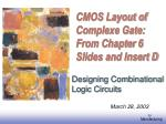 cmos layout of complexe gate from chapter 6 slides and insert d
