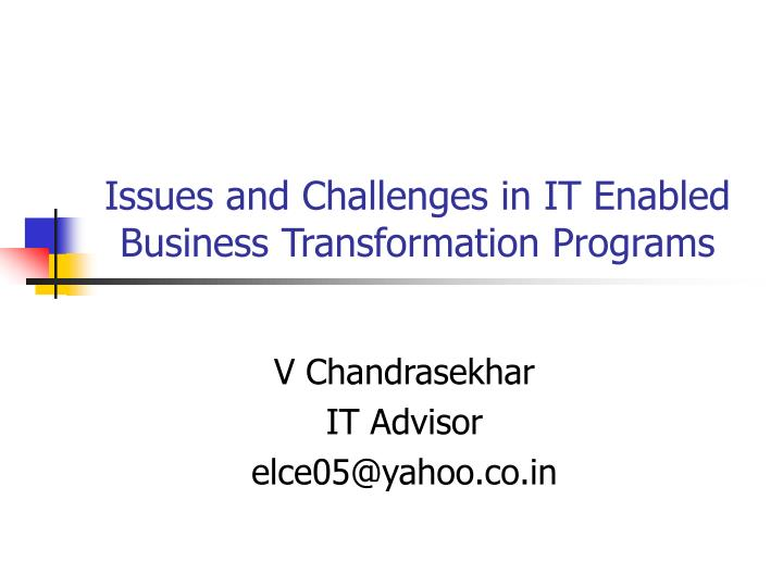 issues and challenges in it enabled business transformation programs n.