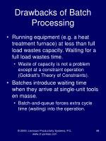 drawbacks of batch processing