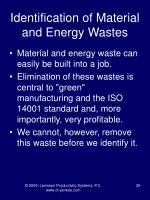 identification of material and energy wastes