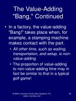 the value adding bang continued