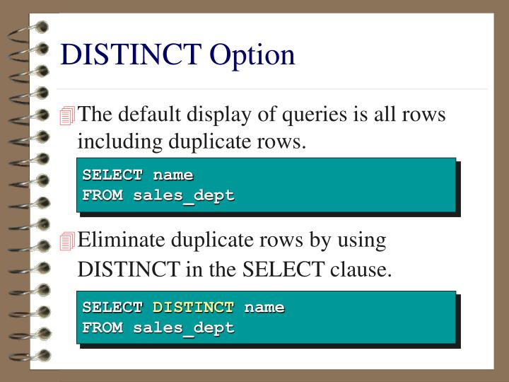 DISTINCT Option