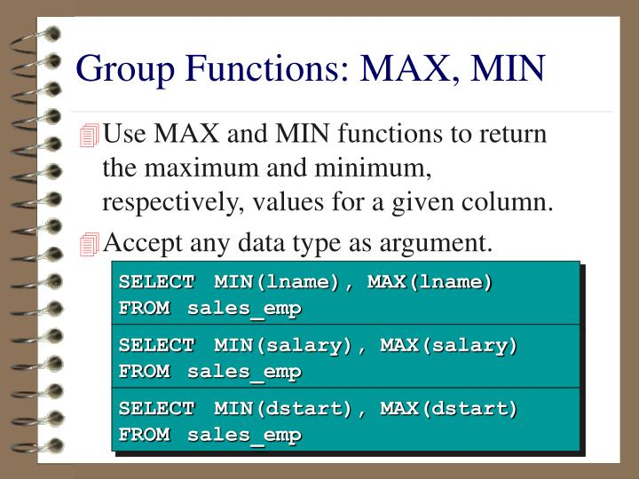 Group Functions: MAX, MIN