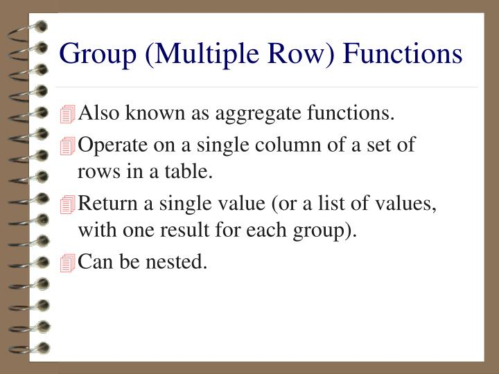 Group (Multiple Row) Functions