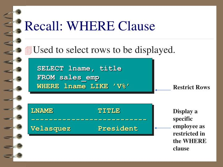Recall: WHERE Clause