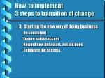 how to implement 3 steps to transition of change22