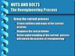 nuts and bolts the reengineering process12