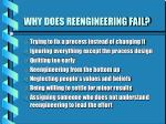 why does reengineering fail
