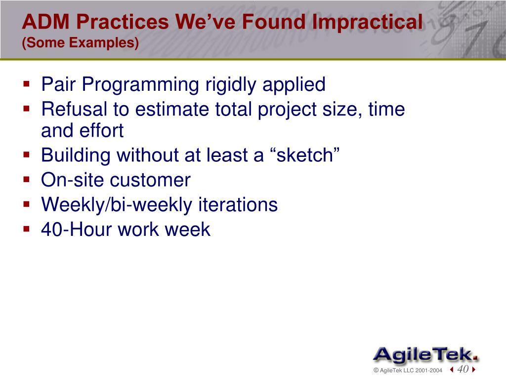 ADM Practices We've Found Impractical