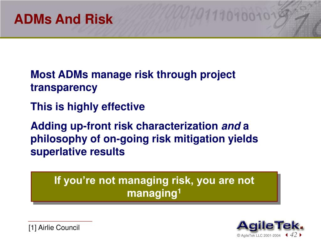 ADMs And Risk