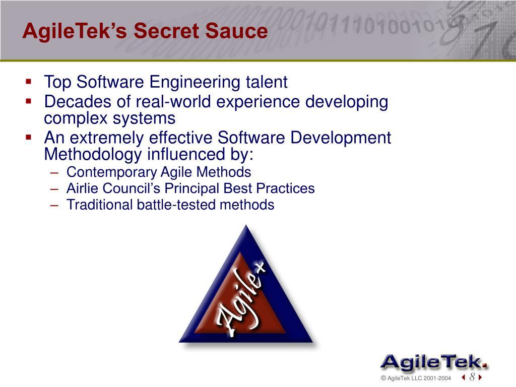 AgileTek's Secret Sauce