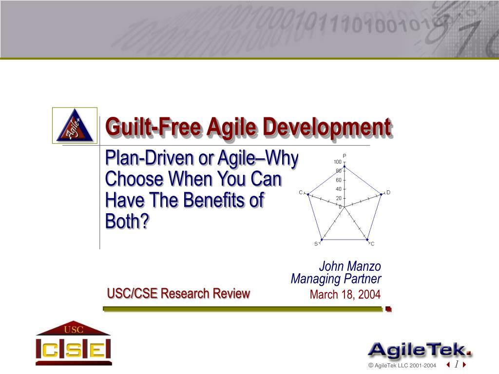 Guilt-Free Agile Development