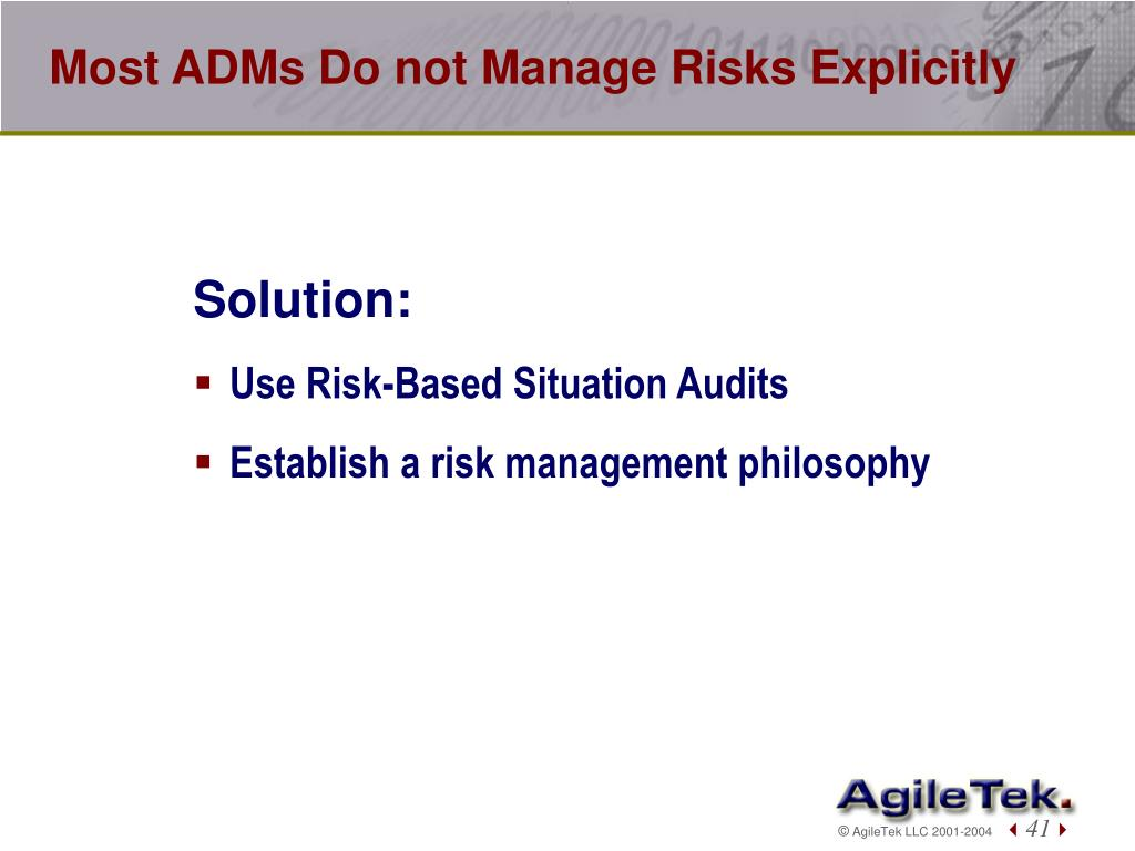 Most ADMs Do not Manage Risks Explicitly