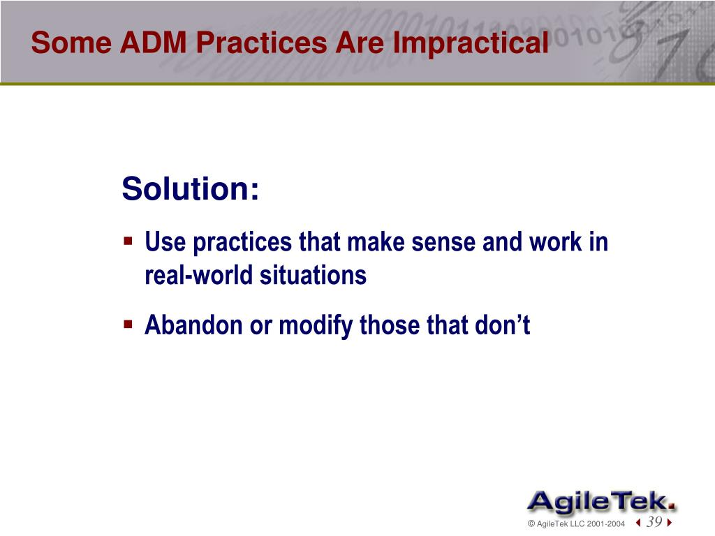 Some ADM Practices Are Impractical