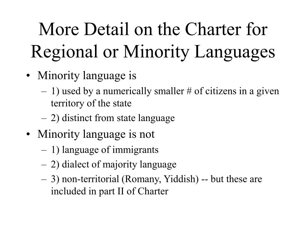 More Detail on the Charter for Regional or Minority Languages