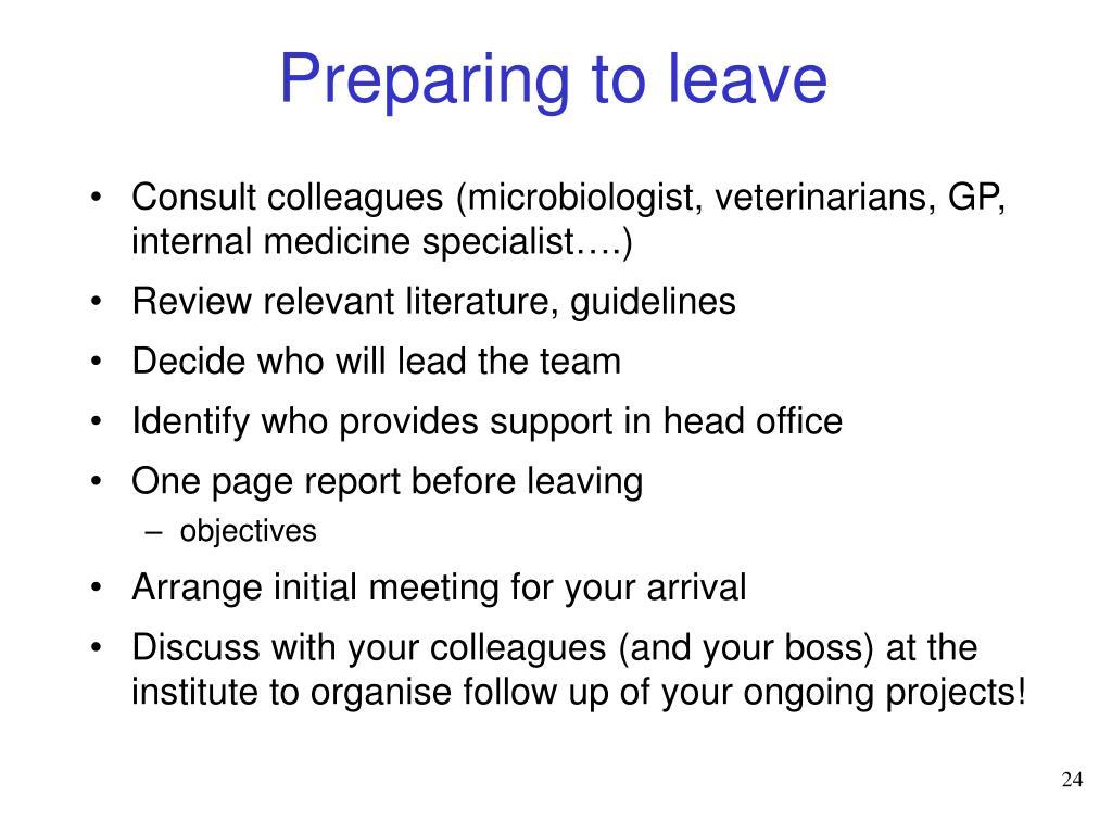 Preparing to leave