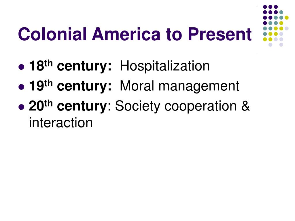 Colonial America to Present
