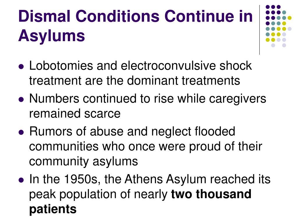 Dismal Conditions Continue in  Asylums