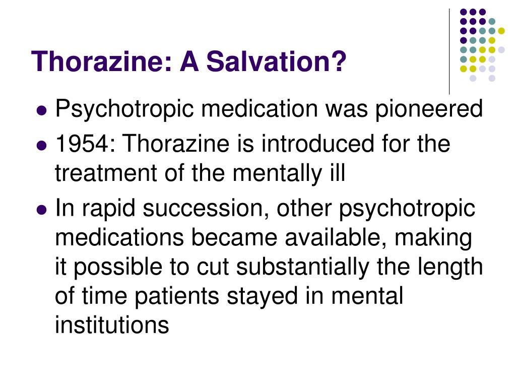 Thorazine: A Salvation?