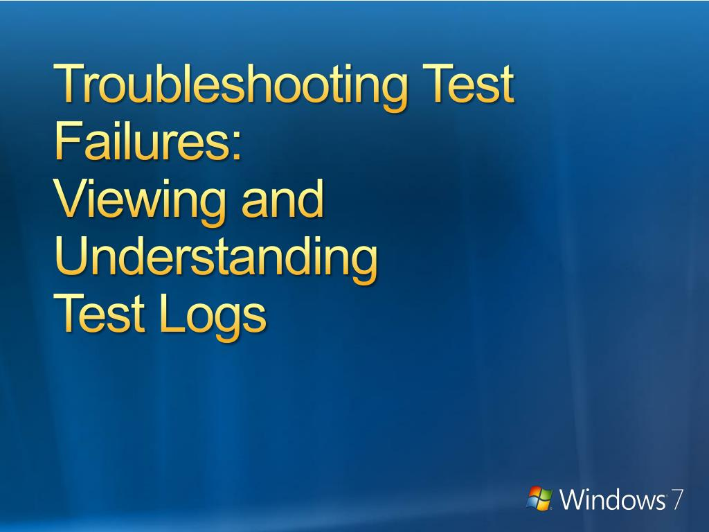 Troubleshooting Test Failures: