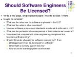should software engineers be licensed