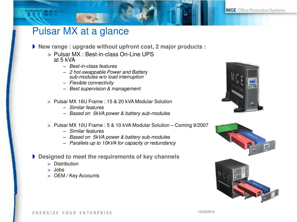 New range : upgrade without upfront cost, 2 major products :