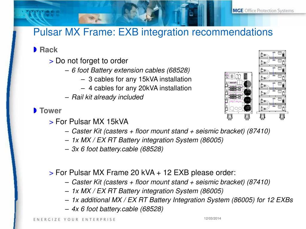 Pulsar MX Frame: EXB integration recommendations