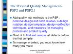 the personal quality management psp2 and psp2 1