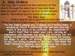 6 holy orders