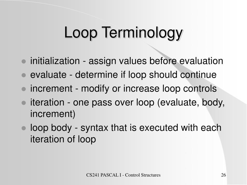 Loop Terminology