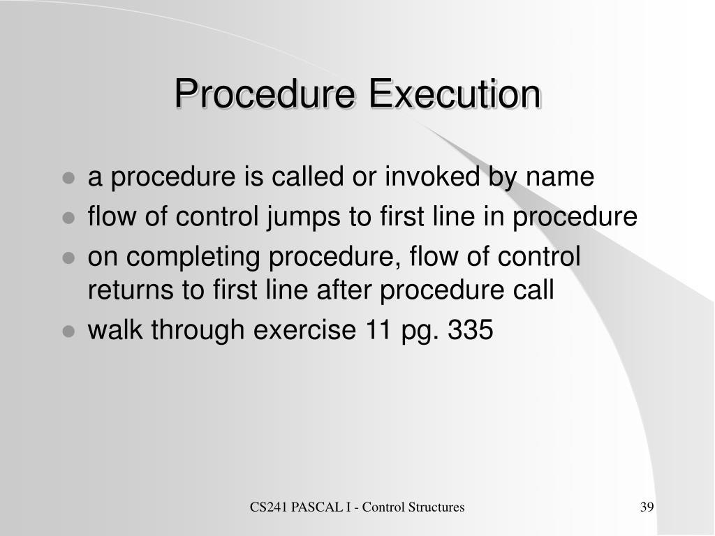 Procedure Execution