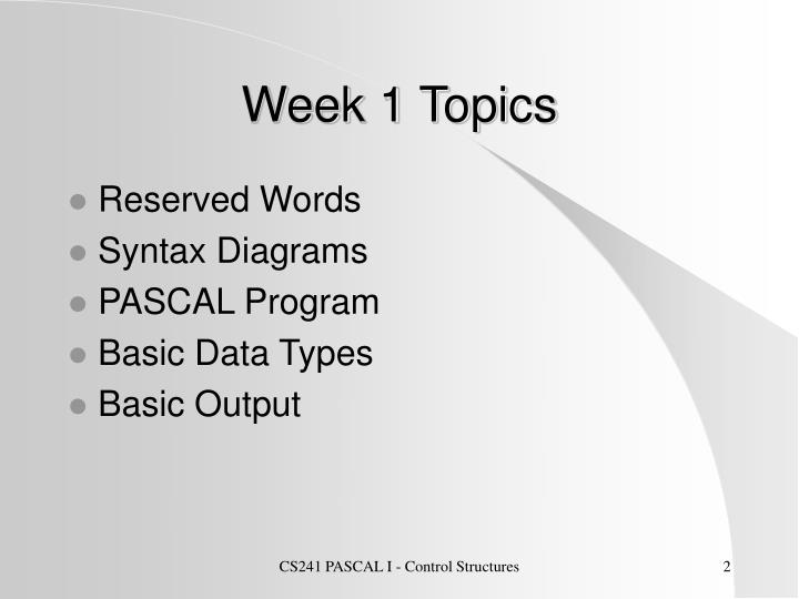 Week 1 topics