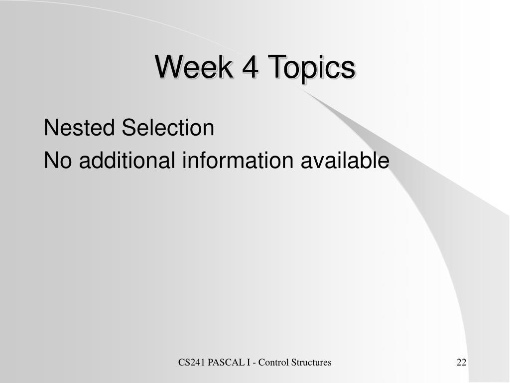 Week 4 Topics