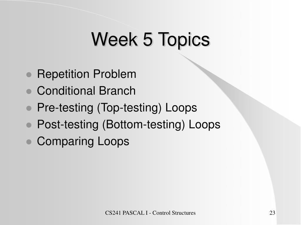 Week 5 Topics