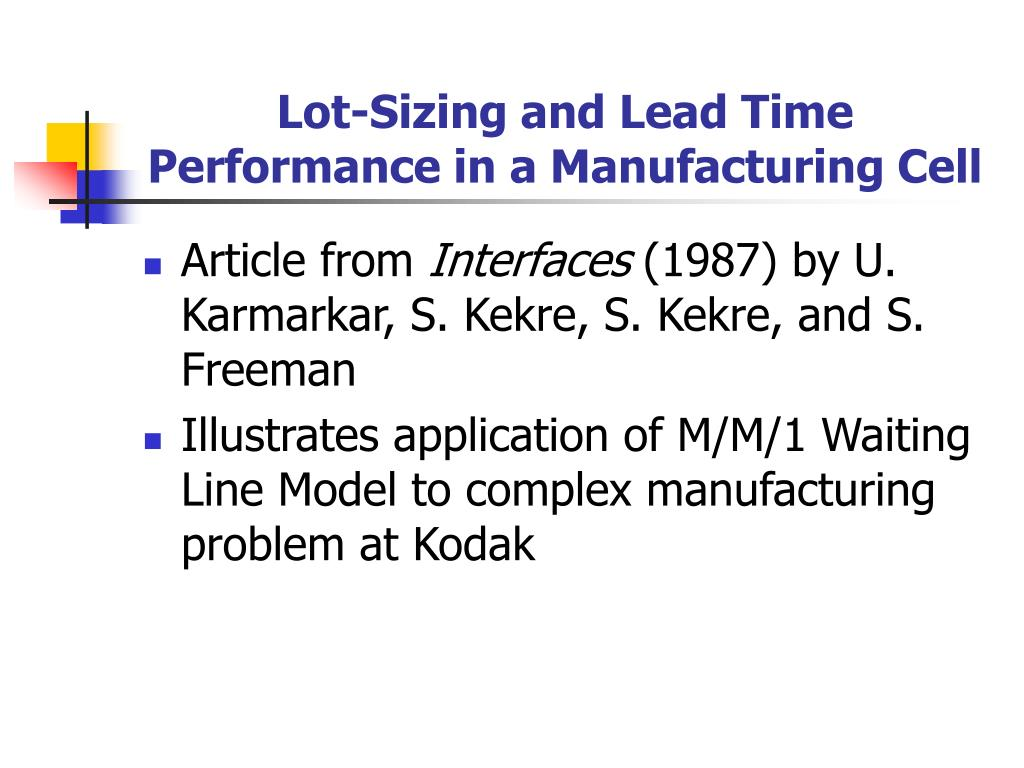Lot-Sizing and Lead Time
